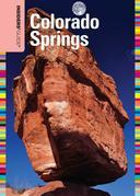 Insiders' Guide® to Colorado Springs