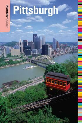 Insiders' Guide® to Pittsburgh