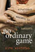 No Ordinary Game
