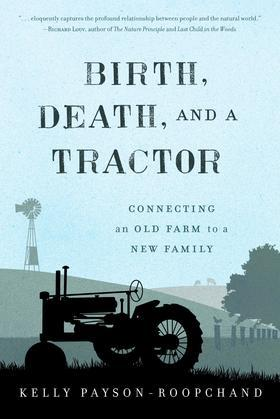 Birth, Death, and a Tractor