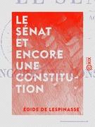 Le Sénat et encore une constitution