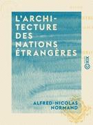L'Architecture des nations étrangères