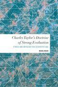 Charles Taylor's Doctrine of Strong Evaluation
