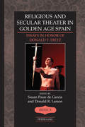 Religious and Secular Theater in Golden Age Spain