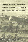Change in Early Nineteenth-Century Higher Education in New York's Capital District