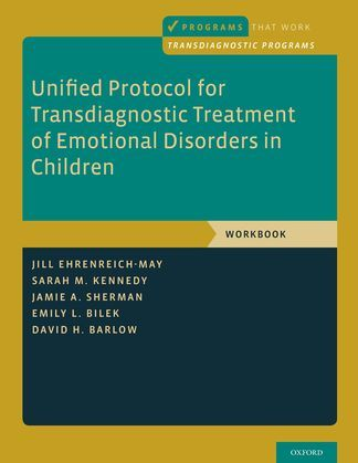 Unified Protocol for Transdiagnostic Treatment of Emotional Disorders in Children