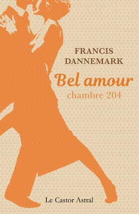 Bel amour, chambre 204