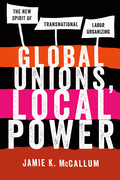 Global Unions, Local Power