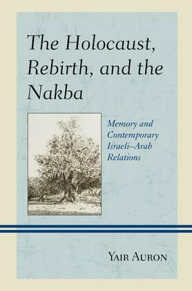 The Holocaust, Rebirth, and the Nakba