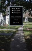 The Rural Cemetery Movement