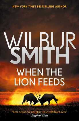 When the Lion Feeds: The Courtney Series 1