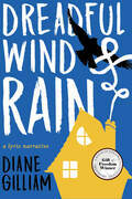 Dreadful Wind & Rain