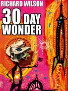 30 Day Wonder