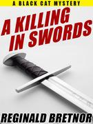 A Killing in Swords
