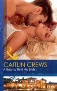 A Baby To Bind His Bride (Mills & Boon Modern) (One Night With Consequences, Book 37)