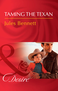 Taming The Texan (Mills & Boon Desire) (Billionaires and Babies, Book 91)