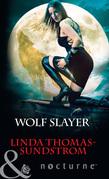 Wolf Slayer (Mills & Boon Nocturne)