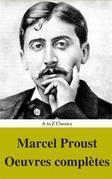Marcel Proust: Oeuvres complètes (annotés et Table des Matières Active)