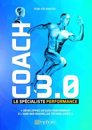 Coach 3.0 – Le spécialiste performance