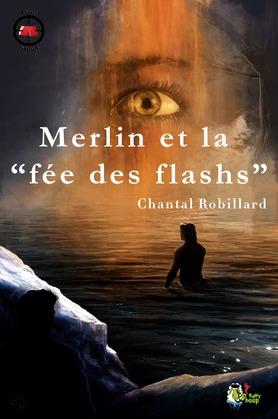 Merlin et la fée des flashs