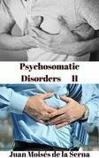 Psychosomatic Disorders Ii