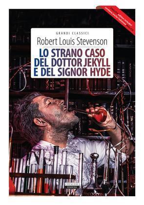 Lo strano caso del dottor Jekyll e del signor Hyde + The strange case of Dr Jekyll and Mr Hyde