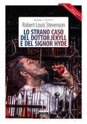 Lo strano caso del dottor Jekyll e del signor Hyde + The strange case of Dr Jekyll and Mr Hyde