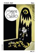 Markus et le gecko