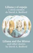 Liliana y el espejo y otros cuentos