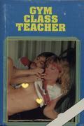 Gym Class Teacher - Erotic Novel