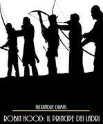 Robin Hood: Il Principe dei Ladri