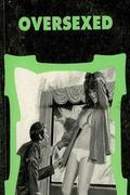Oversexed - Erotic Novel