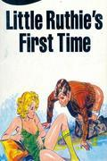 Little Ruthie's First Time - Erotic Novel