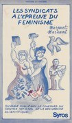Les syndicats à l'épreuve du féminisme