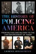 The History of Policing America
