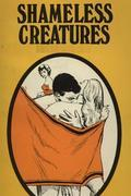 Shameless Creatures - Erotic Novel