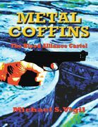 Metal Coffins: The Blood Alliance Cartel