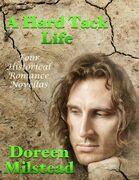 A Hard Tack Life: Four Historical Romance Novellas
