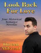 Look Back for Love: Four Historical Romance Novellas