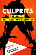 Culprits: The Heist Was Just the Beginning