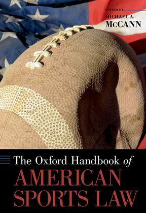 The Oxford Handbook of American Sports Law