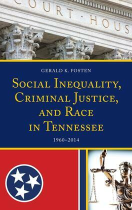 Social Inequality, Criminal Justice, and Race in Tennessee
