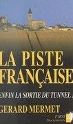 La piste française