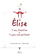 Elise, 7 ans, expatriée