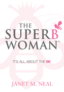The Superbwoman: It's All About the BE