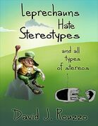 Leprechauns Hate Stereotypes and All Types of Stereos