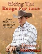 Riding the Range for Love: Four Historical Romance Novellas