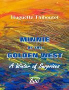 Minnie of the Golden West - A Winter of Surprises
