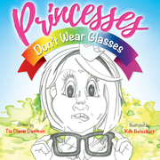 Princesses Don't Wear Glasses
