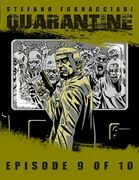 Quarantine: Episode 9 of 10